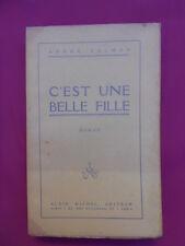 ANDRÉ SALMON 1920 C ' EST UNE BELLE FILLE ALBIN MICHEL