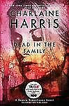 Dead in the Family (Sookie StackhouseTrue Blood, Book 10)