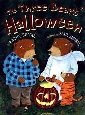 The Three Bears' Halloween by Kathy Duval (2007, Picture Book)
