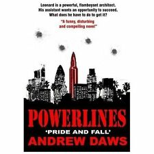 Powerlines : Pride and Fall by Andrew Daws (2013, Paperback)