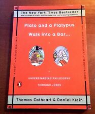 """Classic 2008 """"Plato and a Platypus Walk into a Bar"""" Cathcart & Klein (Paperback)"""