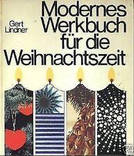 Gerd Lindner - Modernes Werkbuch für die Weihnachtszeit