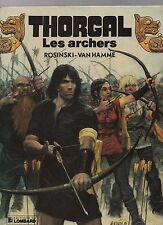 Thorgal 9. Les Archers. ROSINSKI septembre 1985. EO. neuf