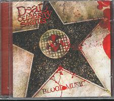 DEAD CELEBRITY STATUS - BLOOD MUSIC - CD ( NUOVO SIGILLATO )