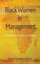 NEW - Black Women in Management: Paid Work and Family Formations