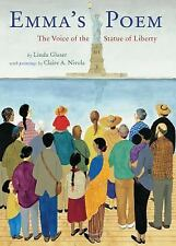 Emma's Poem The Voice of the Statue of Liberty by Linda Glaser Jane Addams Award