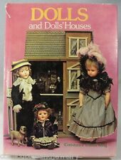 Dolls & Dolls' Houses Book by Constance King 1977 Doll Collectors All Eras 256 p