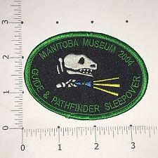 Manitoba Museum Patch - 2004 Guide & Pathfinder Sleepover
