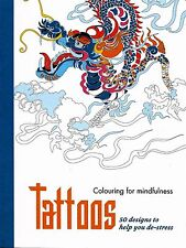 Tattoos: 50 Designs To Help You De-Stress (Adult Colouring Book) (New Craft P/B)