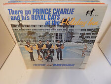 PRINCE CHARLIE & His Royal Cats At The Holiday Inn FreePort Grand Bahamas DG LP