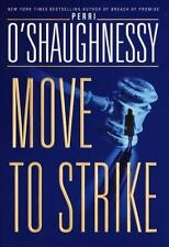 Move to Strike, O'Shaughnessy, Perri, 0385332777, Book, Very Good