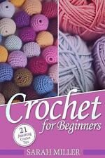 Beginners Crochet Patterns Guide, Pattern Ideas and Instructions Book:...