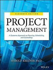 Project Management : A Systems Approach to Planning, Scheduling, and...