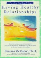 Having Healthy Relationships by McMahon, Susanna