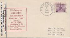 NAVAL MILITARY SHIP EVENT COVER - 1933 USS CACHALOT COMMISSIONED DECEMBER 1ST
