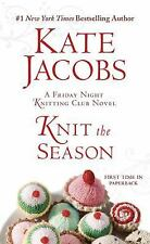 Knit the Season: A Friday Night Knitting Club Novel (Friday Night Knitting Club