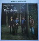 YOUNG COUNTRY - Especially For You - Excellent Condition LP Record CMI 4000