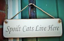 SHABBY CHIC HANGING DOOR SIGN PLAQUE BY AUSTIN SLOAN - Spoilt Cats Live Here