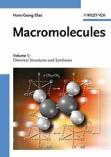 Macromolecules: Macromolecules Vol. 1 : Chemical Structures and Synthesis 1...