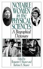 Notable Women in the Physical Sciences: A Biographical Dictionary