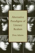 Alternative Paradigms of Literary Realism, Books & Reading, Criticism & Theory,