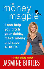 The Money Magpie: I can help you ditch your debts, make money and save £1000s: T