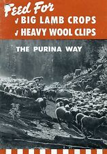 Feed For Big Lamb Crops and Heavy Wool Clips The Purina Way, 1952 Pamphlet