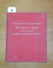 """vintage """"THE STORY OF JESUS for boys and girls """"  Christian 1945  Beebe"""