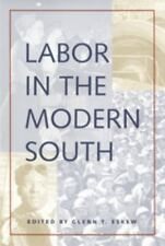 Labor in the Modern South (Economy and Society in the Modern South)-ExLibrary