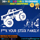 F**K YOUR STICK FAMILY! Funny Car Sticker Decal with 4WD 4x4 Truck Anti Figure