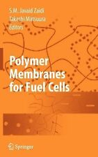 Polymer Membranes for Fuel Cells by S. M. Javaid Zaidi (2008, Hardcover)