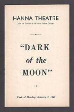 """Richard Hart """"DARK OF THE MOON"""" Maggy Lynn / Paul Byron 1946 Cleveland Playbill"""