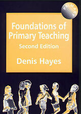 Foundations of Primary Teaching: Standards of Excellence, Denis Hayes