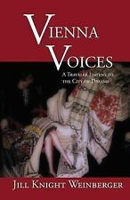 Vienna Voices: A Traveler Listens To the City of Dreams (Writing Trave-ExLibrary