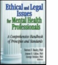 Ethical And Legal Issues For Mental Health Professionals: A Comprehens-ExLibrary