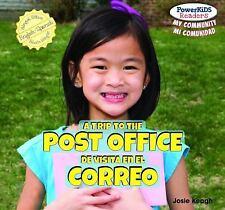 A Trip to the Post Office  De Visita En El Correo (Powerkids Readers: My Communi