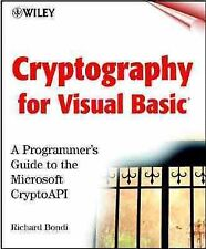 Cryptography for Visual Basic(r) : A Programmer's Guide to the Microsoft(r) Cryp