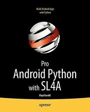 Pro Android Python with SL4A by Paul Ferrill (2011, Paperback, New Edition)