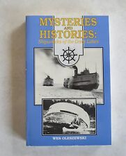 Mysteries and Histories: Shipwrecks of the Great Lakes by Wes Oleszewski
