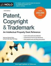 Patent, Copyright and Trademark : An Intellectual Property Desk Reference by...