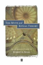 The Myth and Ritual Theory : An Anthology (1998, Paperback)