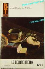 BT Bibliothèque de Travail n° 651 le BEURRE BRETON French booklet magazine revue