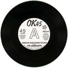 "VIBRATIONS  ""GONNA GET ALONG WITHOUT YOU NOW c/w CAUSE YOU'RE MINE""  DEMO LISTEN"