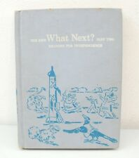 The New What Next? Part Two Reading For Independence (1959)