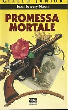 (Joan Lowery Nixon) Promessa mortale 1994  mondadori giallo junior