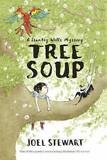 Tree Soup: A Stanley Wells Mystery, Stewart, Joel, New Condition