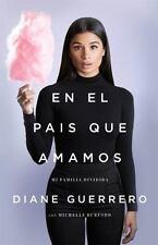 En el pas que amamos: Mi familia dividida Spanish Edition