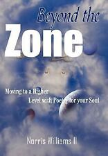 Beyond the Zone, Hardcover, Printed Books, Norris Williams II, Very Good, 2005-0