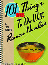 101 More Things To Do With Ramen Noodles Fast Easy Fun Spiral Bound Cookbook New