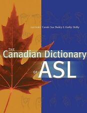 The Canadian Dictionary of ASL (2002, Hardcover)